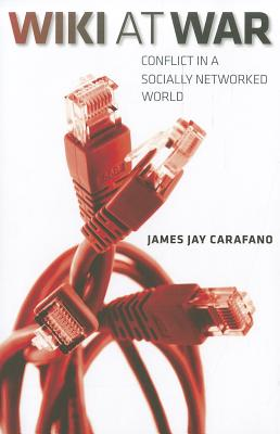 Wiki at War By Carafano, James Jay
